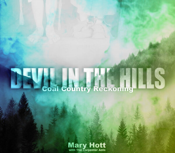 Mary Hott - Devil in the Hills